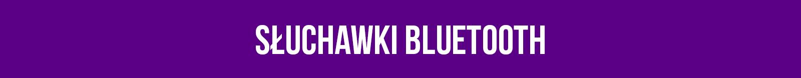 sluchawki bluetooth